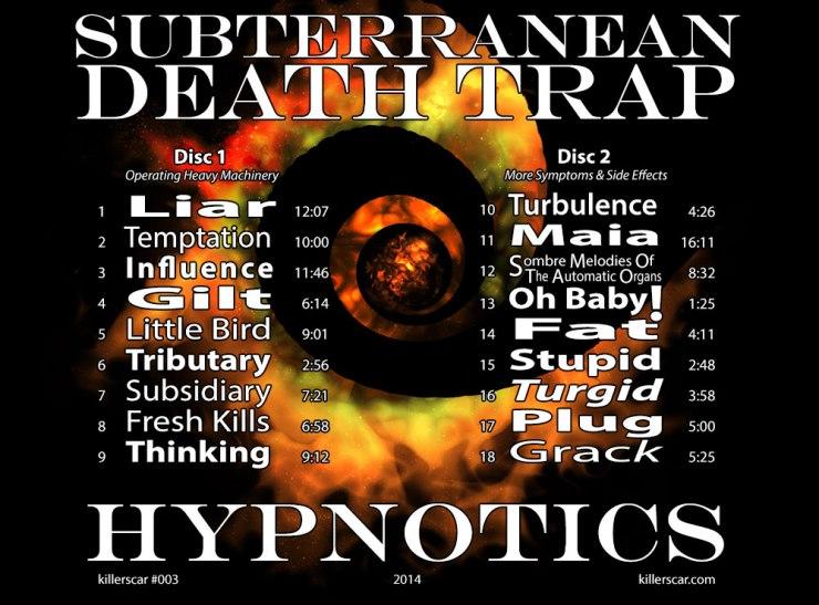 Subterranean-Death-Trap-Hypnotics-Song-List